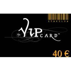 Carte cadeau VIP d'une valeur de 40€